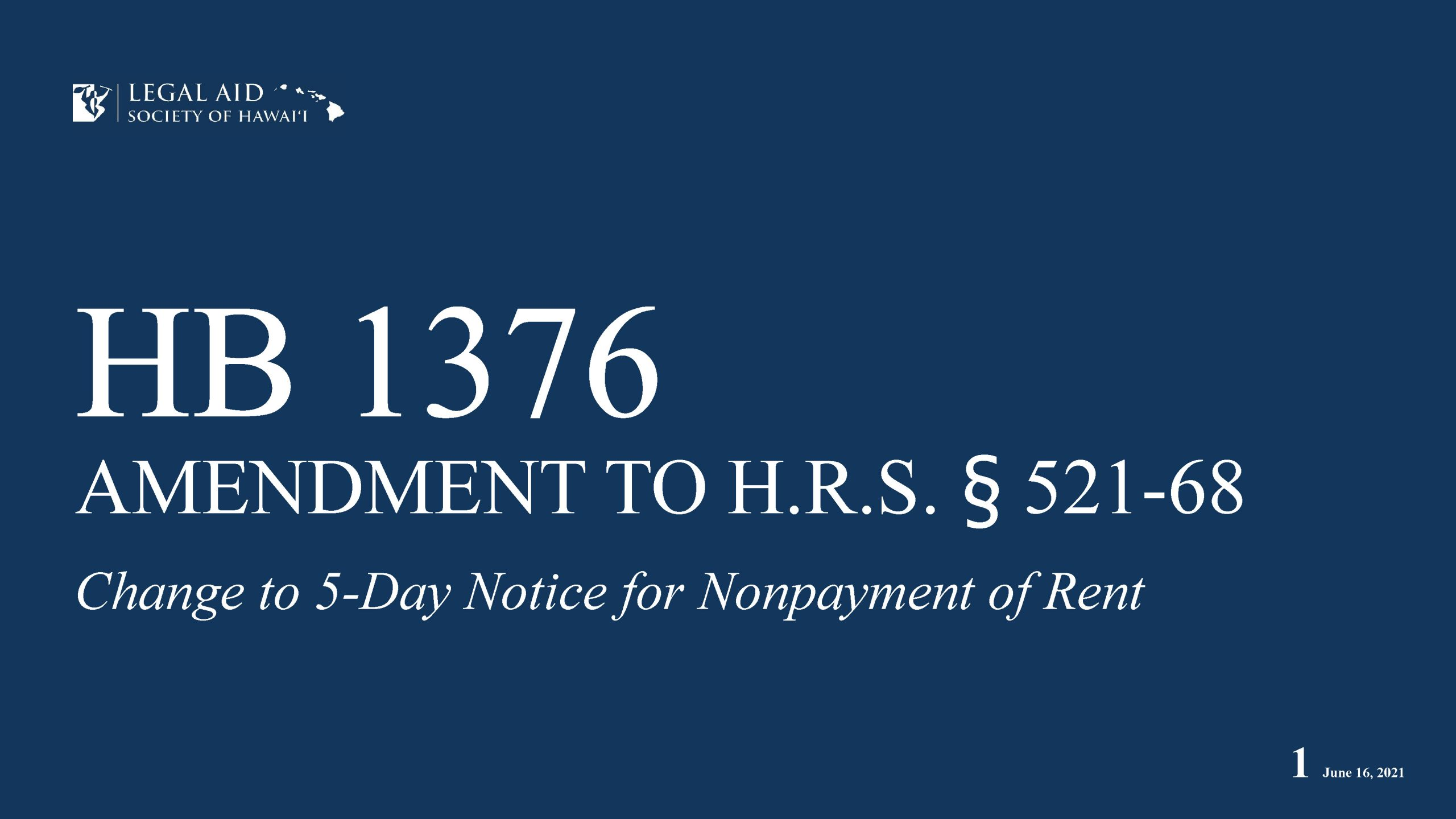 Legal Aid - HB 1376 Power Point Update with bill signed June 15